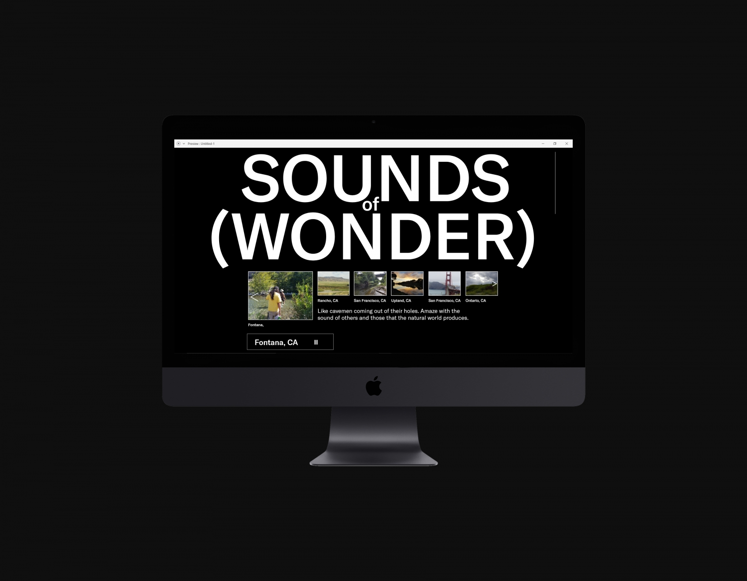 Sounds of wonder. Like cavemen coming out of their holes amaze with the sound of others and those that the natural world produces. A website that offers a place where to share the natural sounds from your surroundings. User interface.