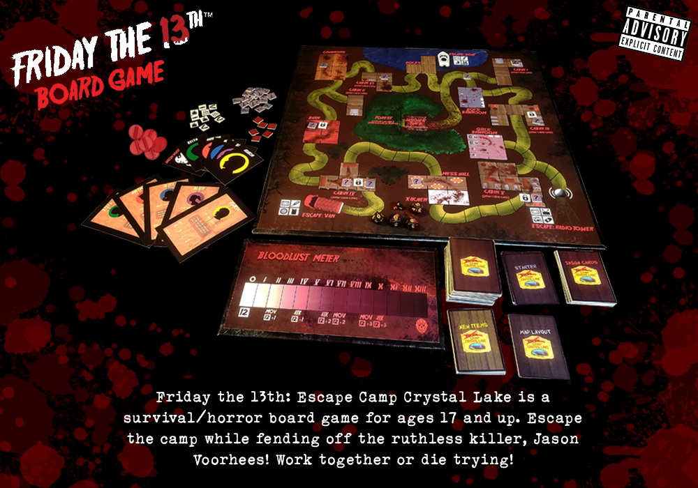 Friday the 13th: Escape Camp Crystal Lake is a survival/horror board game for ages 17 and up. Escape the camp while fending off the ruthless killer, Jason Voorhees! Work together or die trying! The Campers must find 4 key items and meet up at that designated escape route. Jason Voorhees' objective is to hunt and attack the Campers until he reaches Bloodlust Level 13