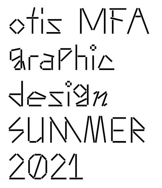Otis College MFA Graphic Design Summer 2021