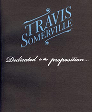 Travis Somerville: Dedicated to the proposition...
