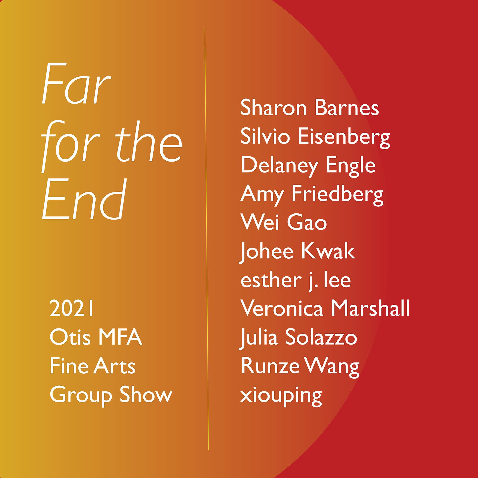 2021 Otis MFA Fine Arts Group Show