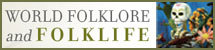 World Folklore and Folklife