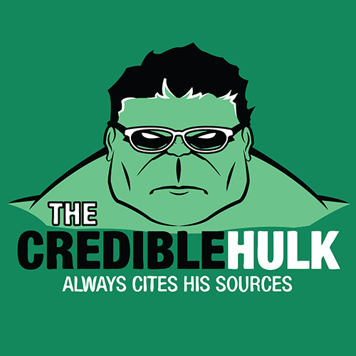 The Credible Hulk Always Cites His Sources
