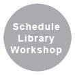 Schedule Library Workshops
