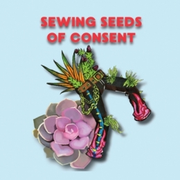 Sewing seeds of consent