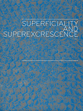 Superficiality and Superexcrescence